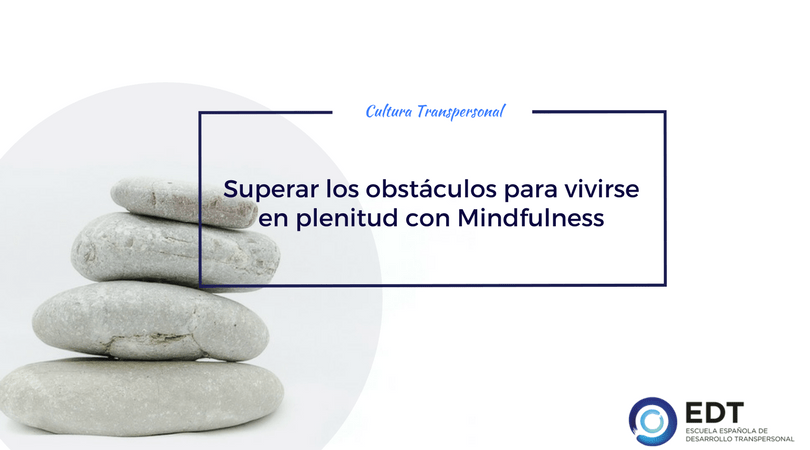 Mindfulness superar obstáculos